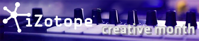Banner iZotope Creative Month